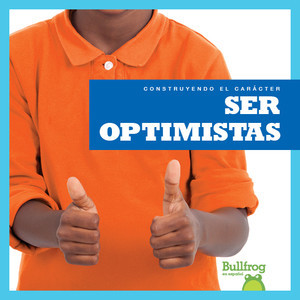 Cover: Ser optimistas (Being Optimistic)