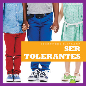 Cover: Ser tolerantes (Being Tolerant)
