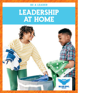 Cover: Leadership at Home