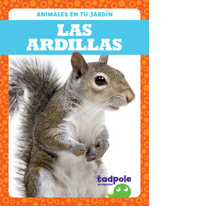 Cover: Las ardillas (Squirrels)