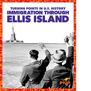 Cover: Immigration through Ellis Island