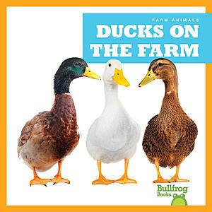 Cover: Ducks on the Farm
