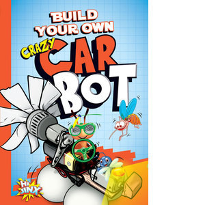 Cover: Build Your Own Crazy Car Bot