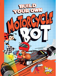 Cover: Build Your Own Motorcycle Bot