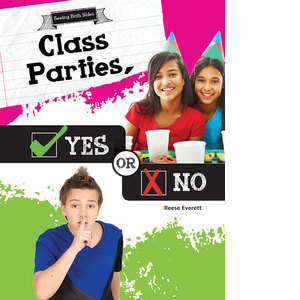 Cover: Class Parties, Yes or No