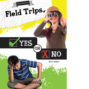 Cover: Field Trips, Yes or No