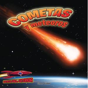 Cover: Cometas y meteoros: Atravesando el espacio