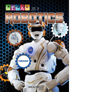 Cover: STEAM Jobs in Robotics
