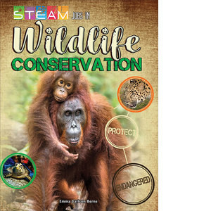 Cover: STEAM Jobs in Wildlife Conservation
