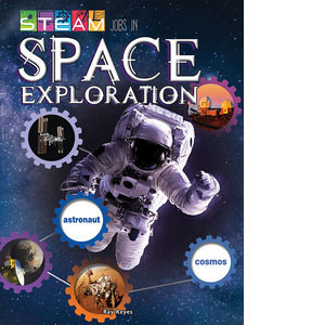 Cover: STEAM Jobs in Space Exploration