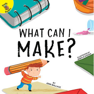 Cover: What Can I Make?