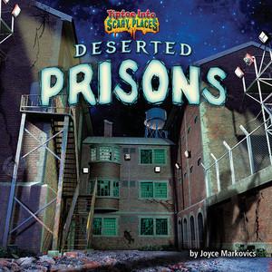 Cover: Deserted Prisons