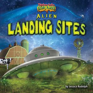Cover: Alien Landing Sites
