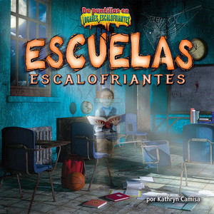 Cover: Escuelas escalofriantes/Creepy Schools