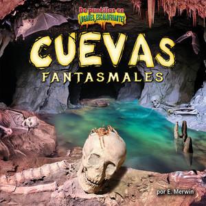 Cover: Cuevas fantasmales/Ghost Caves