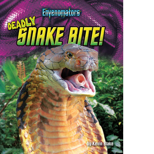 Cover: Deadly Snake Bite!