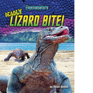Cover: Deadly Lizard Bite!