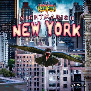 Cover: Nightmarish New York