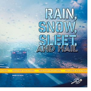 Cover: Rain, Snow, Sleet, and Hail