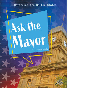 Cover: Ask the Mayor