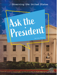 Cover: Ask the President