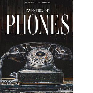 Cover: Invention of Phones