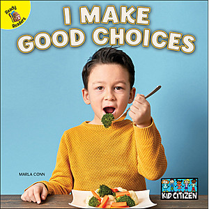 Cover: I Make Good Choices