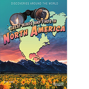 Cover: Great Minds and Finds in North America