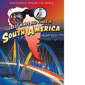 Cover: Great Minds and Finds in South America