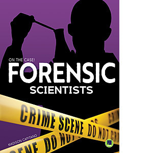 Cover: Forensic Scientists