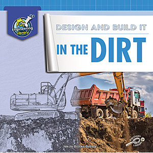 Cover: Design and Build It in the Dirt
