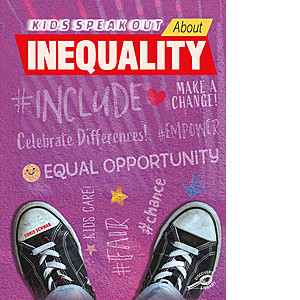 Cover: Kids Speak Out About Inequality