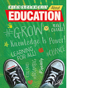 Cover: Kids Speak Out About Education