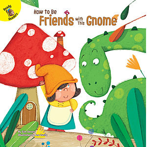 Cover: How to Be Friends with This Gnome