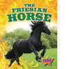 Cover: The Friesian Horse