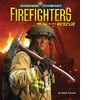 Cover: Firefighters to the Rescue