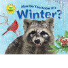 Cover: How Do You Know It's Winter?