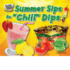 "Cover: Summer Sips to ""Chill"" Dips"