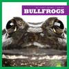 Cover: Bullfrogs