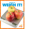 Cover: Weigh It!