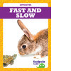 Cover: Fast and Slow