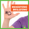 Cover: Resisting Bullying
