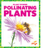 Cover: Pollinating Plants