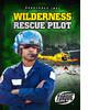 Cover: Wilderness Rescue Pilot
