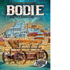 Cover: Bodie: The Gold-mining Ghost Town