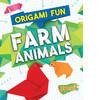 Cover: Origami Fun: Farm Animals