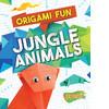 Cover: Origami Fun: Jungle Animals
