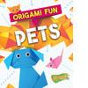 Cover: Origami Fun: Pets