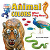 Cover: Animal Colors: What They Mean