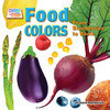 Cover: Food Colors: From Blueberries to Beets